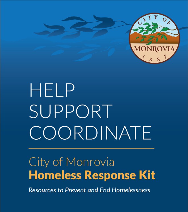 City of Monrovia Homeless Response Kit