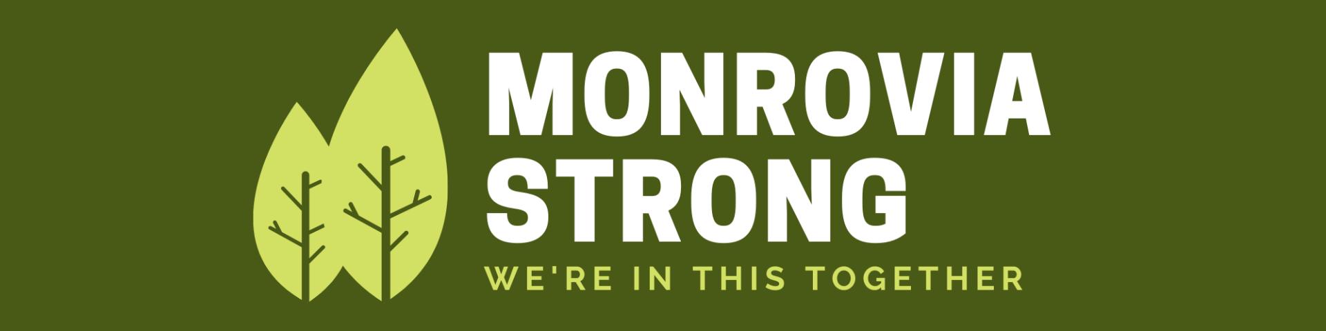 Monrovia Strong banner